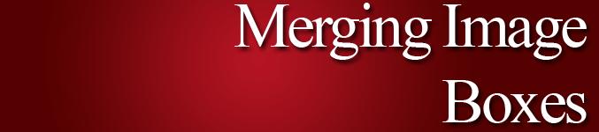 Merging Image Boxes 1